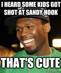 Hook Meme - i heard some kids got shot at sandy hook that s cute good guy 50