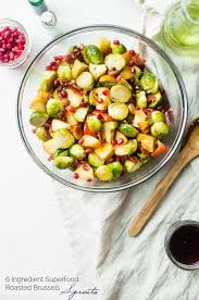 fruit salads for thanksgiving superfood roasted brussels sprouts with bacon food faith fitness