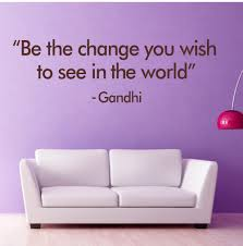 quote gandhi change world diy be the change gandhi quotes wall sticker for living room