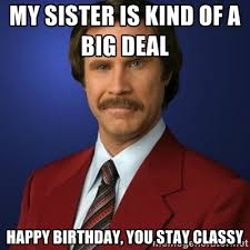 Bday Meme - 20 best birthday memes for your sister sayingimages com