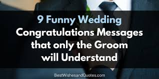 wedding congratulations message wedding congratulations messages for the groom