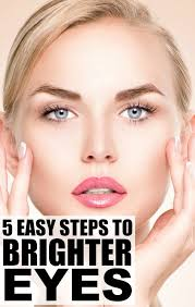 how to get brighter eyes in 5 easy steps