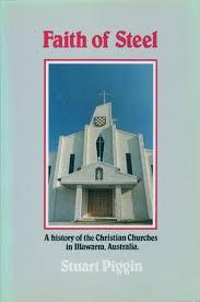 petticoat disciple quarterly castre faith of steel a history of the christian churches in illawarra