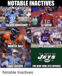 Calvin Johnson Meme - notable inactives calvin johnson aj green emes oo se montee ball