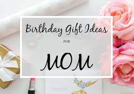 Gift Idea For Mom A Glad Diary Birthday Gift Ideas For Mom