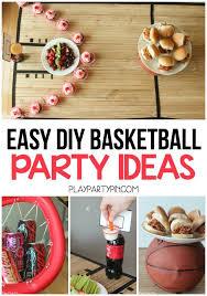 basketball party ideas diy basketball party ideas
