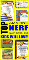 cool party invitations nerf party invitation ideas nerf party nerf and party invitations