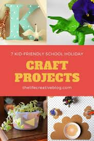 7 crafty things to do with kids during holidays