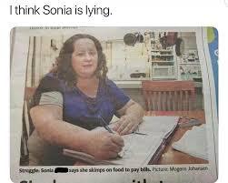 Sonia Meme - i think sonia is lying memes