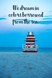quotes about fall in florida 117 of the best beach quotes u0026 images