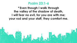 Your Rod And Your Staff Comfort Me Psalm 23 1 6 1 The Lord Is My Shepherd I Shall Not Be In Want