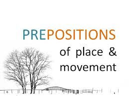 grammar prepositions place and movement