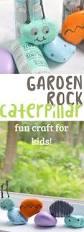 Garden Crafts For Children - garden rock caterpillar gardens crafts and fun crafts for kids