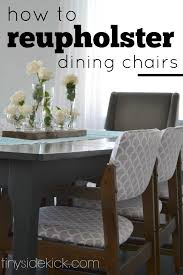 Recovering Dining Room Chair Cushions How To Reupholster A Dining Room Chair Seat And Back Prodigious