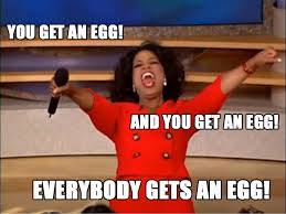 Oprah Meme You Get - the chicken run mean girl and the henpecked hen littlestuff