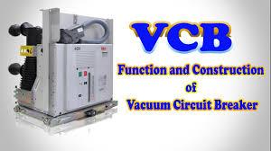 vcb vacuum circuit breaker vacuum circuit breaker function