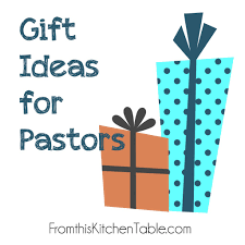 gift ideas for your pastor from this kitchen table