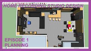 home recording studio design episode 01 planning youtube