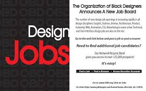 Job For Interior Designer by The Organization Of Black Designers Announces A New Job Board For