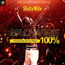 shatta wale u2013 ma chargie 100 prod mog beatz