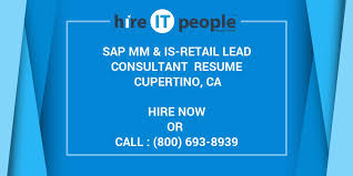 Sample Resume For Sap Sd Consultant by Sap Mm U0026 Is Retail Lead Consultant Resume Cupertino Ca Hire It