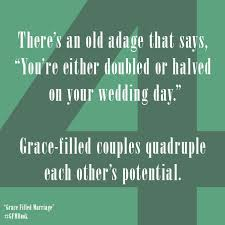 quotes for the on wedding day grace filled marriage quote of the day sept 19 family matters