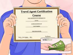 Licensetobuild Com by 3 Simple Steps To Become A Travel Agent Online Wikihow