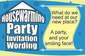 heart touching wordings for your housewarming party invitation