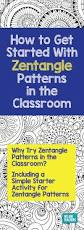 zen of design patterns how to get started with zentangle patterns in the classroom