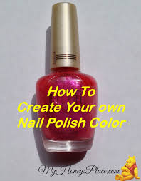 create your own nail polish how to create your own nail polish