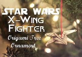 wars origami x wing fighter tree ornament domestic