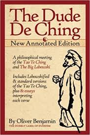 the dude de ching annotated edition amazon de oliver benjamin