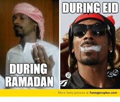 Funny Ramadan Memes - during eid during ramadan z more funny pictures at funnypicspluscom