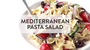 mediterranean pasta salad gimme some oven