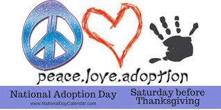 national adoption day saturday before thanksgiving national
