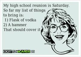 High School Reunion Meme - school reunions a definite yes or big hell no