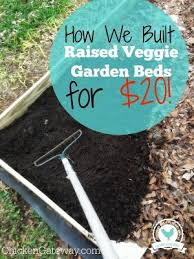 how to build raised vegetable garden beds for 20 homestead