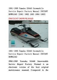 1981 1985 yamaha ss440 snowmobile service repair factory manual insta u2026