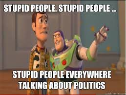 Stupid People Everywhere Meme - stupid people stupid people stupid people everywhere talking