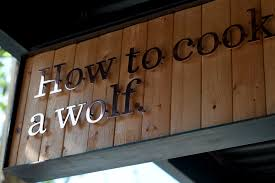 A Wolf At The Table How To Cook A Wolf Ethan Stowell Restaurants Seattle