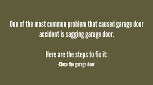 how do you fix a sagging garage door youtube
