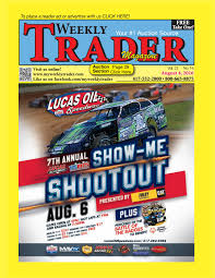 weekly trader august 4 2016 by weekly trader issuu