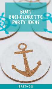 18 must haves for throwing a boat bachelorette party brit co