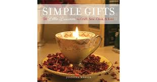cuisine simple 67 simple gifts 50 luxuries to craft sew cook knit by