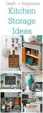 easy kitchen storage ideas simple and inexpensive kitchen storage ideas 4