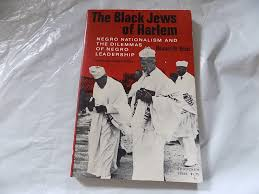 the black jews of harlem negro nationalism and the dilemmas of