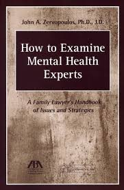 how to examine mental health experts a family lawyer u0027s handbook