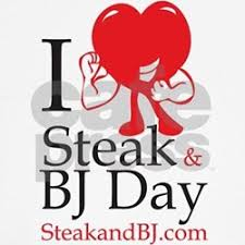 Steak And Bj Meme - image gallery of steak and bj day