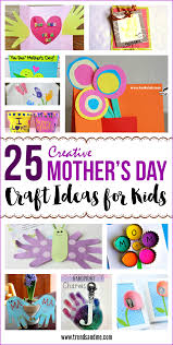 25 creative mother u0027s day craft ideas for kids trends and me