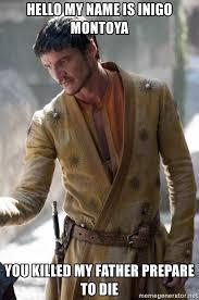 Inigo Montoya Meme Generator - hello my name is inigo montoya you killed my father prepare to die